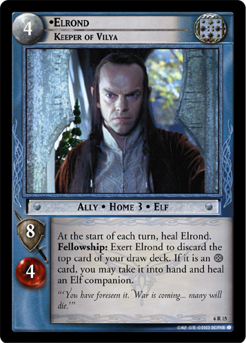 6R015 •Elrond, Keeper of Vilya