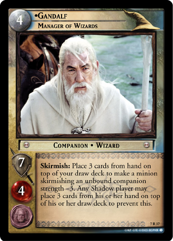 7R037 •Gandalf, Manager of Wizards