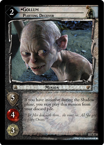 7R058 •Gollum, Plotting Deceiver