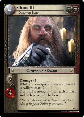 9R+003 •Durin III, Dwarven Lord