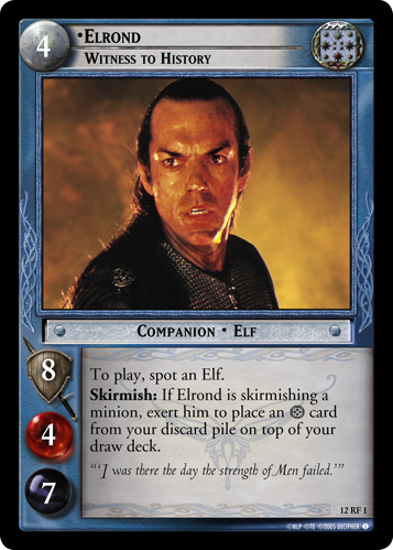 12RF01 •Elrond, Witness to History