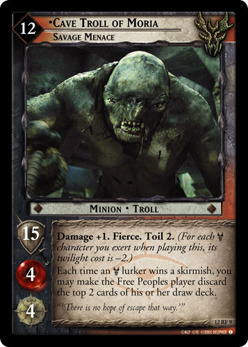 12RF09 •Cave Troll of Moria, Savage Menace