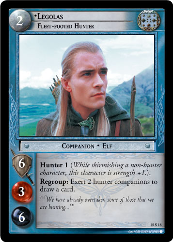 15S018 •Legolas, Fleet-footed Hunter