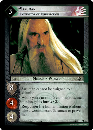 17R037 •Saruman, Instigator of Insurrection