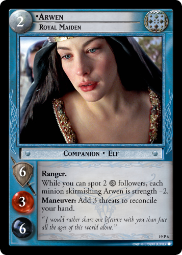 19P006 •Arwen, Royal Maiden