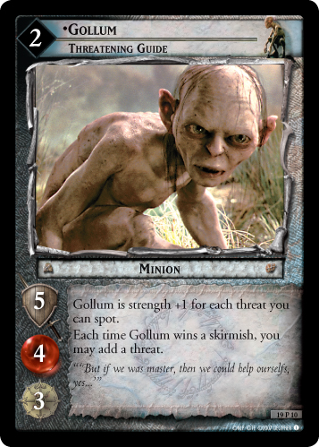 19P010 •Gollum, Threatening Guide