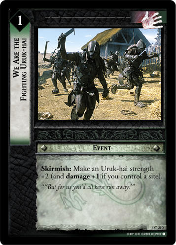 FOIL-4C210 We Are the Fighting Uruk-hai